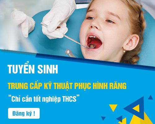 Hồ sơ đăng ký xét tuyển Trung cấp Kỹ thuật Phục hình răng 2018