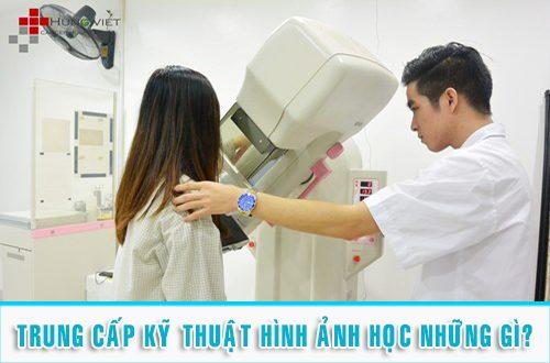 Đào tạo Trung cấp Kỹ thuật hình ảnh Y học TPHCM năm 2018