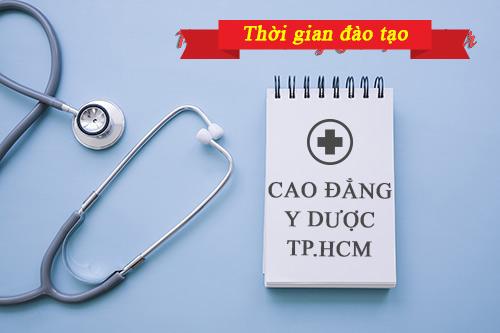 Thời gian đào tạo Cao đẳng Y Dược TP.HCM trong vòng bao lâu?