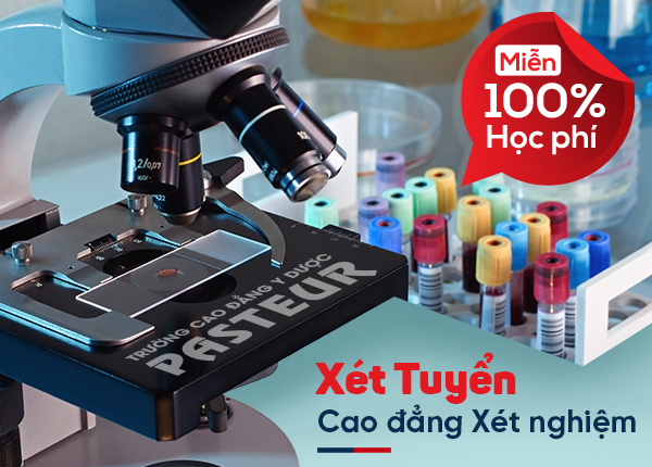 Đăng ký Cao đẳng Xét nghiệm TPHCM nhận cơ hội miễn 100% học phí