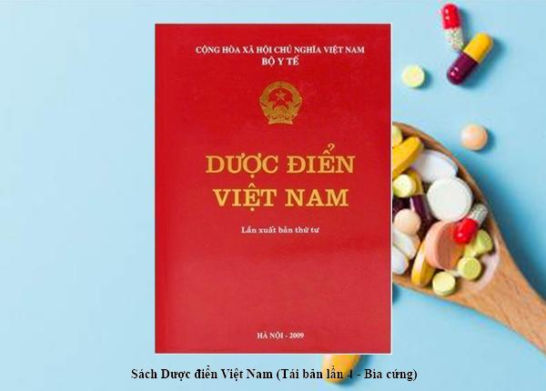 Khám phá sách Dược điển Việt Nam 4 có gì hay?